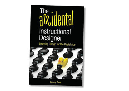 Must read: The Accidental Instructional Designer