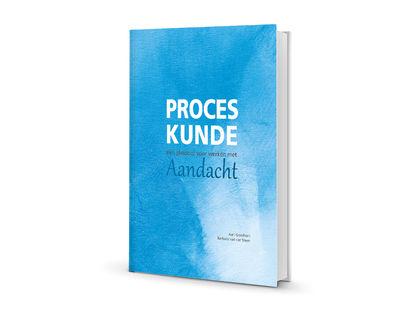boek proceskunde pleidooi voor werken met aandacht21